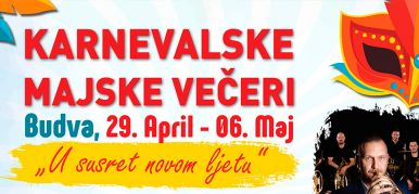 XVI Međunarodni festival - Karnevalske majske večeri u Budvi