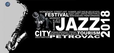 Джазовый фестиваль в городе Петровац - Jazz Fest 2018!