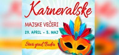 Карнавальные майские вечера в Будве